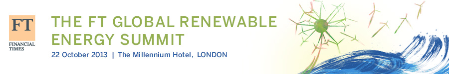 FT Global Renewable Energy Summit 2013