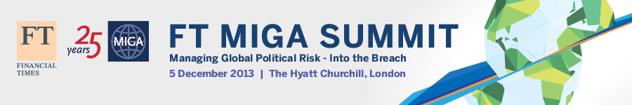 FT - MIGA Summit: Managing Global Political Risk