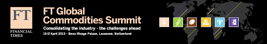 FT Global Commodities Summit 2013